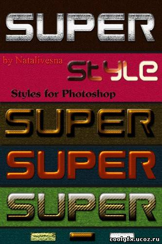 Стили для Photoshop – Super style